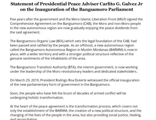 Statement of Presidential Peace Adviser Carlito G. Galvez Jr on the Inauguration of the Bangsamoro Parliament