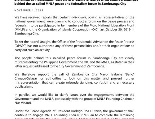 Statement of Presidential Peace Adviser Carlito G. Galvez Jr. on some personalities behind the so-called MNLF peace and federalism forum in Zamboanga City