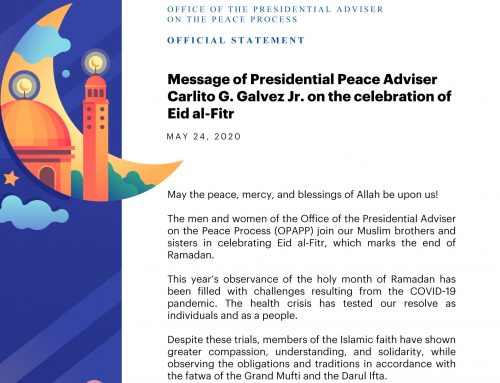 Message of Presidential Peace Adviser Carlito G. Galvez Jr. on the celebration of Eid al-Fitr