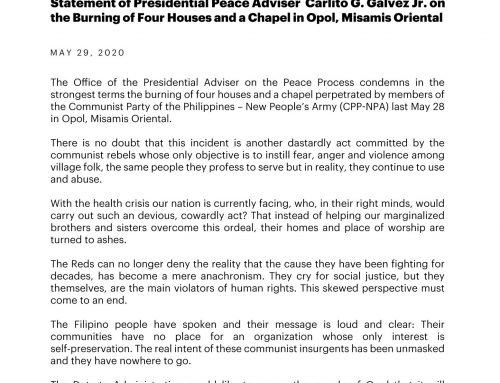STATEMENT OF SEC. CARLITO G. GALVEZ JR. ON THE BURNING OF FOUR HOUSES AND A CHAPEL IN OPOL, MISAMIS ORIENTAL