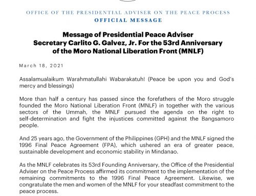 Message of Presidential Peace Adviser Secretary Carlito G. Galvez, Jr. For the 53rd Anniversary of the Moro National Liberation Front (MNLF) March 18, 2021