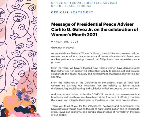 MESSAGE OF   PRESIDENTIAL PEACE ADVISER  SECRETARY CARLITO G. GALVEZ JR.   ON THE CELEBRATION OF WOMEN'S MONTH 2021 | 08 March 2021