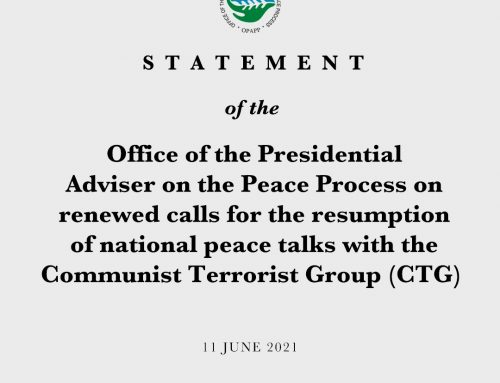STATEMENT OF THE OFFICE OF THE PRESIDENTIAL ADVISER ON THE PEACE PROCESS ON RENEWED CALLS FOR THE RESUMPTION OF NATIONAL PEACE TALKS WITH THE COMMUNIST TERRORIST GROUP (CTG) | 11 June 2021