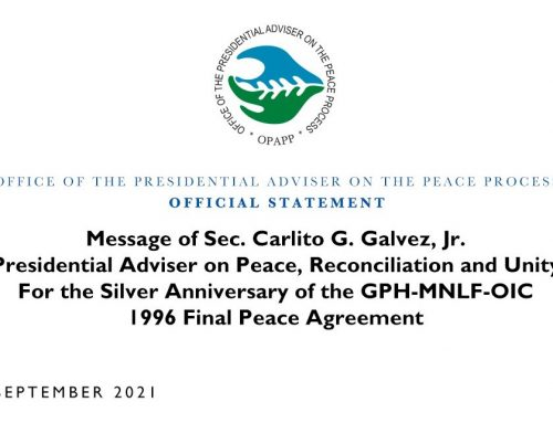 Message of Sec. Carlito G. Galvez, Jr. Presidential Adviser on Peace, Reconciliation and Unity For the Silver Anniversary of the GPH-MNLF-OIC 1996 Final Peace Agreement | 2 September 2021